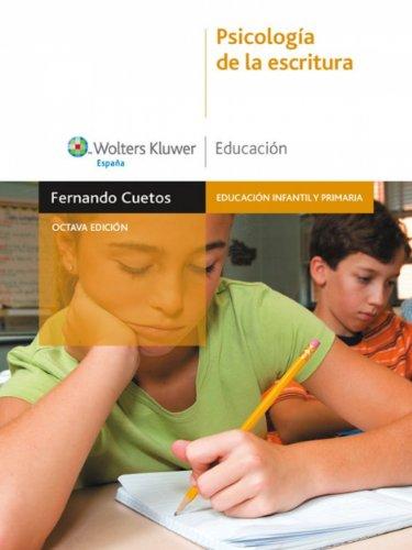 Psicología de la escritura (Educación infantil y primaria) por Fernando Cuetos Vega