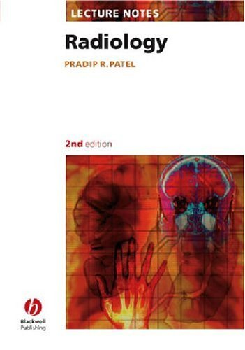 Lecture Notes Radiology by Pradip R. Patel (2005-04-18)