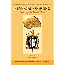 Reversal of Aging: Resetting the Pineal Clock (Annals of the New York Academy of