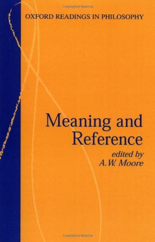 Meaning and Reference (Oxford Readings in Philosophy)