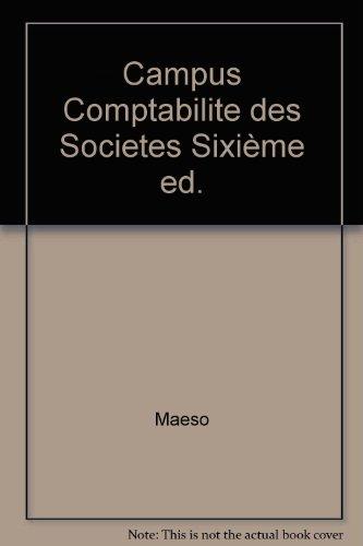 Campus Comptabilite des Societes Sixième ed.