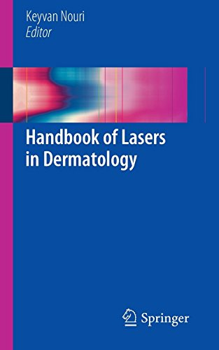 Handbook of Lasers in Dermatology by Keyvan Nouri (Editor) (11-Sep-2014) Paperback