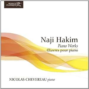 Naji Hakim: Oeuvres pour Piano / Piano Works
