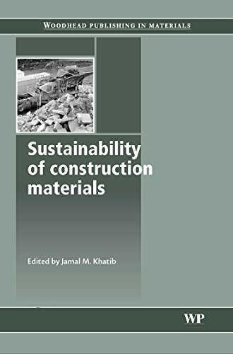 Sustainability of Construction Materials (Woodhead Publishing Series in Civil and Structural Engineering)