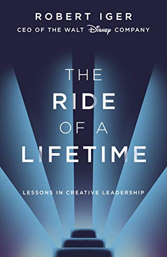The Ride of a Lifetime: Lessons in