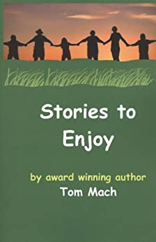 Stories to Enjoy by [Mach, Tom]