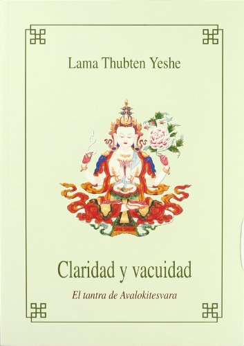 Claridad y vacuidad - el tantra de avalokitesvara -