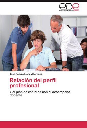 Relacion del Perfil Profesional por Jos Ramiro Llanos Mart Nez