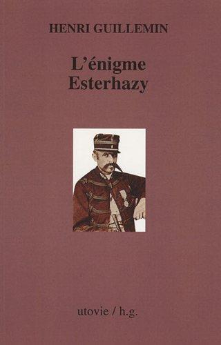 L'énigme Esterhazy par Henri Guillemin