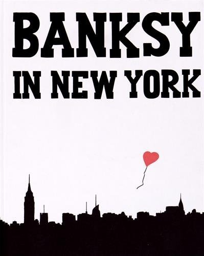 Banksy in New York by Ray Mock (2014-12-10)