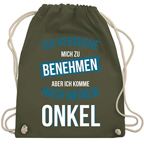 versuche mich zu benehmen aber ich komme nach meinem Onkel - Unisize - Olivgrün - WM110 - Turnbeutel & Gym Bag ()