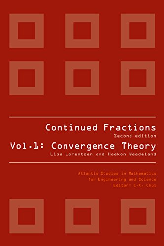 CONTINUED FRACTIONS: 1 (Atlantis Studies in Mathematics for Engineering and Science)