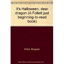 It's Halloween, dear dragon (A Follett just beginning-to-read book)