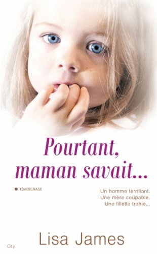 Descargar Libro Pourtant maman savait de Lisa James