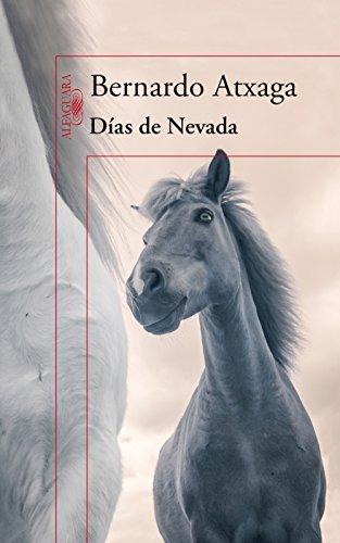 Dias De Nevada Atxaga Epub Converter