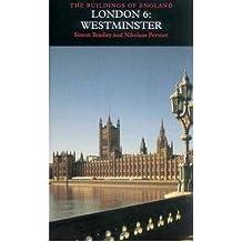 [(London: Westminster Volume 6)] [ By (author) Simon Bradley, By (author) Nikolaus Pevsner ] [June, 2003]