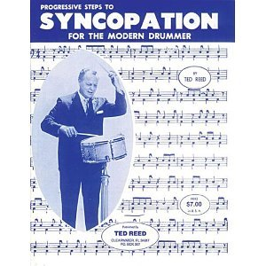 By Ted Reed - Progressive Steps to Syncopation for the Modern Drummer