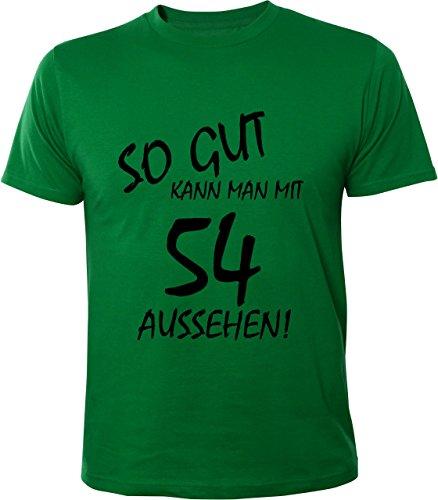 Mister Merchandise Cooles Herren T-Shirt So gut kann man mit 54 aussehen! Jahre Geburtstag Grün