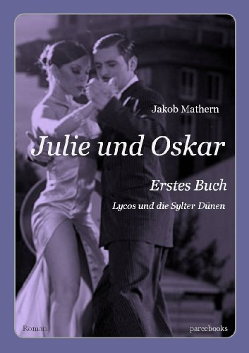 julie-und-oskar-erstes-buch-lycos-und-die-sylter-dunen-german-edition