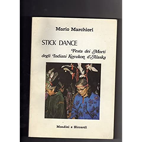 Stick dance festa dei morti indiani Koyukon d'Alaska 1980 Malchiori