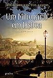 Um Milionário em Lisboa (Portuguese Edition)