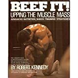Beef it!: Upping the Muscle Mass