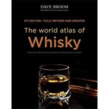 The World Atlas of Whisky by Dave Broom (2014-10-06)