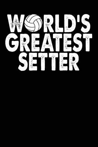 World's Greatest Setter: Volleyball Blank Lined Journal, Volleyball Notebook for Teens por Curious Graphix