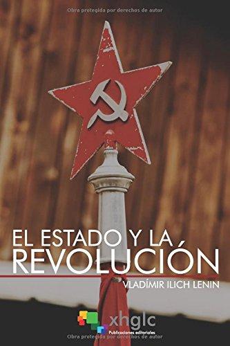 El Estado y la Revolución por Vladímir Ilich Lenin