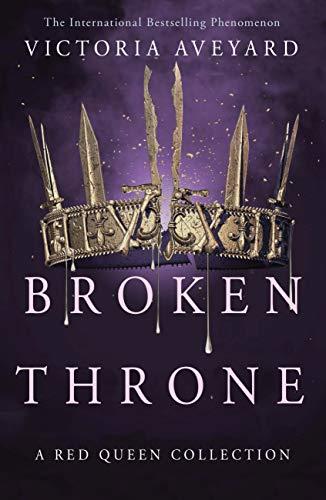 Broken Throne (English Edition) por Victoria Aveyard