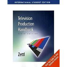 Television Production Handbook, International Edition by Herbert Zettl (2008-08-01)