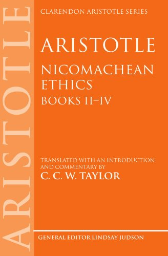 Aristotle: Nicomachean Ethics, Books Ii--Iv: Translated With An Introduction And Commentary (Clarendon Aristotle Series) by Aristotle,C. C. W. Taylor