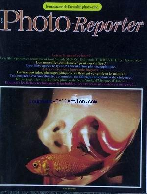 PHOTO REPORTER [No 9] du 01/06/1979 - LEICA - COMMENT FONT SARAH MOON - D. TURBENVILLE - LES NOUVELLES EMULSIONS - QUE FAIRE APRES LE LYCEE - ARLES OU VENISE - COMMENT ON FABRIQUE LES PHOTOS DE VIOLENCE - NEW YORK - AFRIQUE - ASIE - GUY BOURDIN.