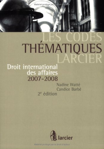 Droit international des affaires 2007-2008