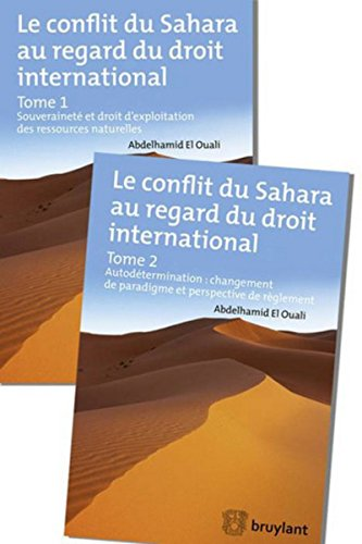 Le conflit du Sahara au regard du droit international (2 tomes)