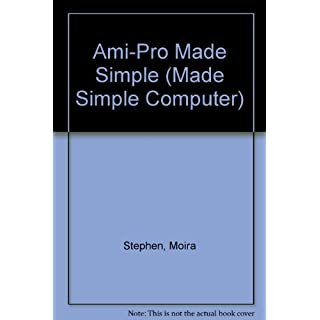 Ami-Pro Made Simple (Made Simple Computer S.)