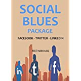 Social Blues Package 2016: FACEBOOK - TWITTER - LINKEDIN MARKETING (English Edition)