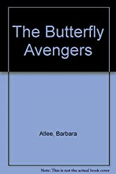 The Butterfly Avengers