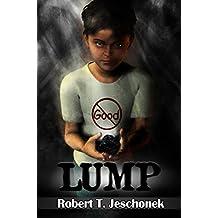 Lump: A Kid's Tale (English Edition)