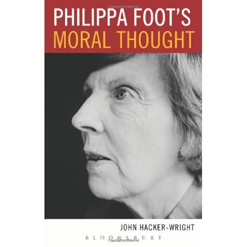 Philippa Foot's Moral Thought by John Hacker-Wright (2013-08-29)