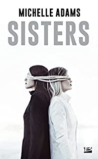 Sisters par Michelle Adams