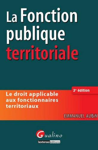 La Fonction Publique Territoriale par Aubin Emmanuel