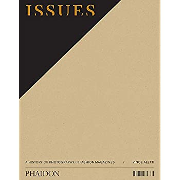 Issues : A history of photography in fashion magazines