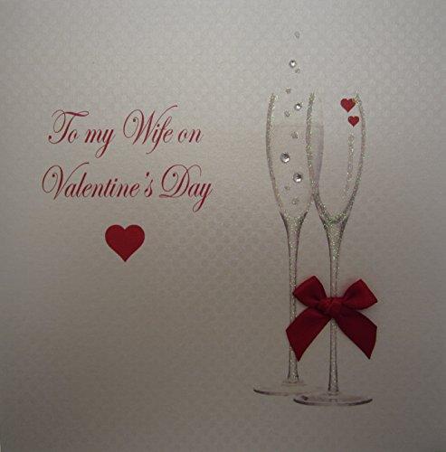White Cotton Cards - Biglietto per San Valentino per moglie, soggetto: calici da champagne con scritta in lingua inglese: To...