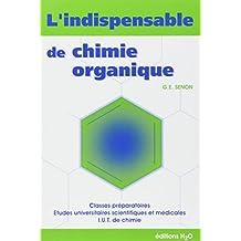 L'indispensable de chimie organique : Résumé de cours