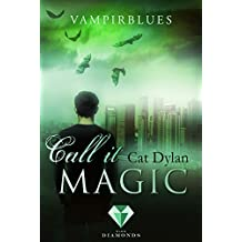 Call it magic 4: Vampirblues