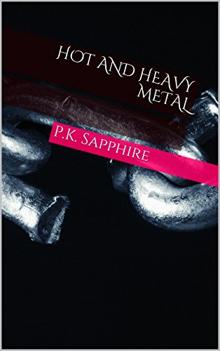 Hot and Heavy Metal (English Edition)