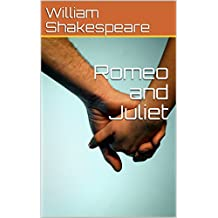 Romeo and Juliet (English Edition)