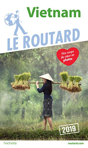 Guide du Routard Vietnam 2019 par Collectif