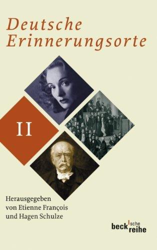 Deutsche Erinnerungsorte 2 par From Beck C. H.
